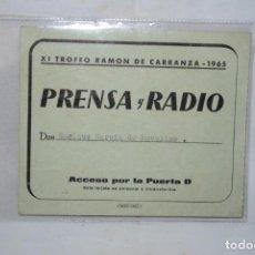 Coleccionismo deportivo: TARJETA DE IDENTIFICACION DE PRENSA , XI , T, CARRANZA .. Lote 222489946