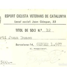 Coleccionismo deportivo: C3.- CICLISMO-ESPORT CICLISTA VETERANS DE CATALUNYA-TITOL DE SOCI-VELODROM MUNICIPAL 1987. Lote 268411069