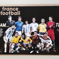 Coleccionismo deportivo: FOTOGRAFÍA FÚTBOL DREAM TEAM IDEAL BALÓN DE ORO DE LA REVISTA FRANCE FOOTBALL.. Lote 288970093