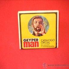 Geyperman: GEYPERMAN. CATÁLOGO OFICIAL DE EQUIPOS Y COMPLEMENTOS. INDUSTRIAS GEYPER S. A . 1976.. Lote 29885652