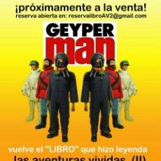 """Geyperman: GEYPERMAN: """"LAS AVENTURAS VIVIDAS 2"""" – CARTEL PROMOCIONAL.. Lote 269015099"""
