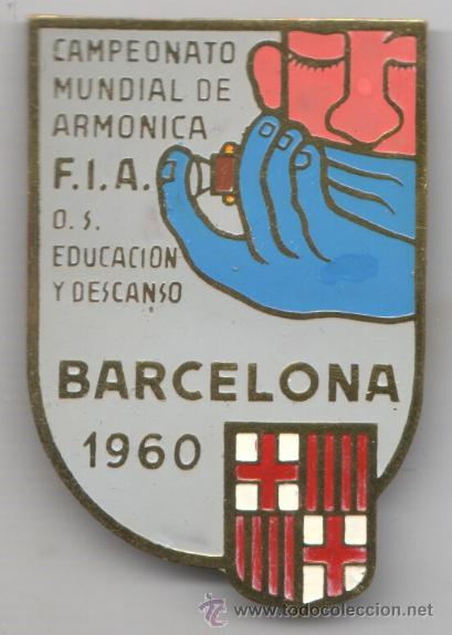 MUY INTERESANTE AGUJA -INSIGNIA DEL CAMPEONATO MUNDIAL DE ARMONICA F.I.A.BARNA 1960 PIN (Música - Instrumentos Musicales - Accesorios)