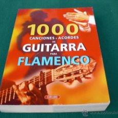 Instrumentos musicales: LIBRO DE GUITARRA PARA FLAMENCO MÉTODO APRENDIZAJE 1000 CANCIONES Y ACORDES CAMARON LOS CHICHOS... Lote 52541689