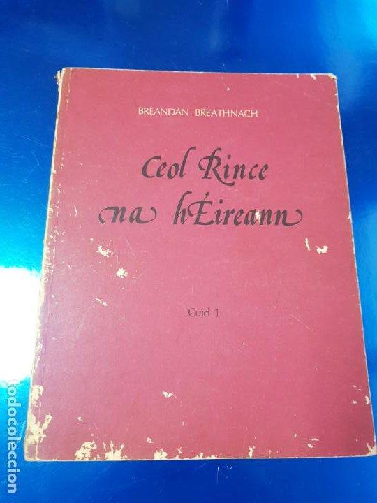 Instrumentos musicales: LIBRO/CUADERNO-CEOL RINCENA HÉIREANN-CUID 1-BREANDAN BREATHNACH-AN GUM-VER FOTOS - Foto 2 - 192398130