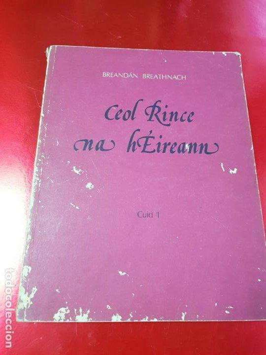 Instrumentos musicales: LIBRO/CUADERNO-CEOL RINCENA HÉIREANN-CUID 1-BREANDAN BREATHNACH-AN GUM-VER FOTOS - Foto 4 - 192398130
