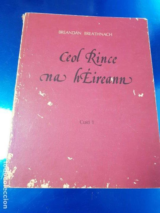 LIBRO/CUADERNO-CEOL RINCENA HÉIREANN-CUID 1-BREANDAN BREATHNACH-AN GUM-VER FOTOS (Música - Instrumentos Musicales - Pianos Antiguos)