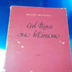 Instrumentos musicales: LIBRO/CUADERNO-CEOL RINCENA HÉIREANN-CUID 1-BREANDAN BREATHNACH-AN GUM-VER FOTOS. Lote 192398130