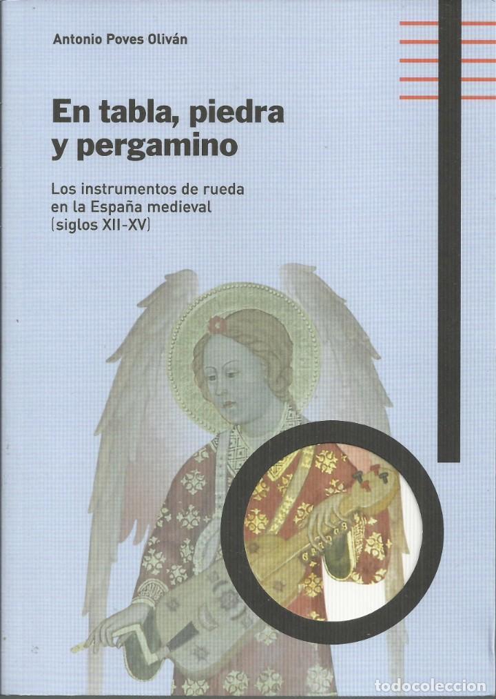 INSTRUMENTOS MEDIEVALES, SIGLOS XII - XV, ANTONIO POVES OLIVÁN, ZAROGOZA 2013, 206 PÁG. (Música - Instrumentos Musicales - Viento Madera)
