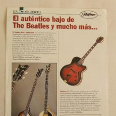 Instrumentos musicales: HOJA DE LA REVISTA EN CONCIERTO BEATLES PAUL MCCARTNEY BAJO HOFNER. Lote 194658345
