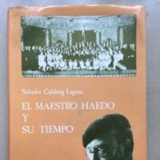 Instrumentos musicales: EL MAESTRO HAEDO Y SU TIEMPO. ZAMORA 1989. Lote 208247658
