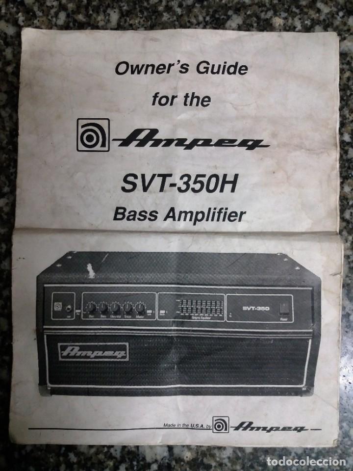 Instrumentos musicales: BASS AMPLIFIER AMPLIFICADOR DE BAJO AMPEG SVT-350H COMPLETO (CABEZAL + CAJA ACUSTICA + FUNDAS) - Foto 20 - 210415362