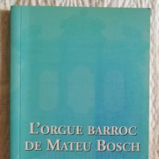 Instrumentos Musicais: LORGUE BARROC DE MATEU BOSCH ~1746 - 2000 - AJ. SENCELLES, MALLORCA - PJRB. Lote 285509908