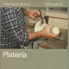 Joyeria: MANUAL DE PLATERÍA, HERMANN BLUME. 176 ILUSTRACIONES, 190 PÁGINAS. AÑO 1989. Lote 151745418