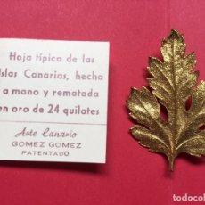Joyeria: BROCHE HOJA CANARIA (IMPERDIBLE) VINTAGE. A MANO. DORADO. ARTE CANARIO ¡ORIGINAL!. Lote 160581254