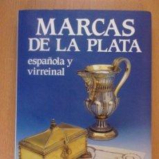 Joyeria: MARCAS DE LA PLATA ESPAÑOLA Y VIRREINAL / ANTIQVUARIA. 1999. Lote 182302188