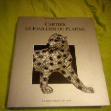 Joyeria: CATALOGO CARTIER. LE JOAILLIER DU PLATINE. FRANCO COLOGNI, 1995,CON DEDICATORIA EN EL INTERIOR.. Lote 195429463