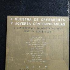 Joyeria: I MUESTRA DE ORFEBRERÍA Y JOYERÍA CONTEMPORÁNEAS. Lote 226385020