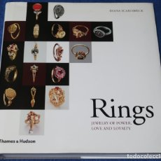 Joyeria: RINGS - JEWELRY OF POWER, LOVE AND LOYALTY - DIANA SCARISBRICK - THAMES & HUDSON (2007). Lote 277200343