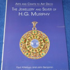 Joyeria: THE JEWELRY AND SILVER OF H.G. MURPHY - PAUL ATTERBURY - ANTIQUE COLLECTORS CLUB (2005). Lote 277201873