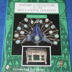 Joyeria: JEWELRY & METALWORKS IN THE ARTS - ELYSE ZORN KARLIN - A SCHIFFER BOOK FOR COLLECTORS (2004). Lote 277201923