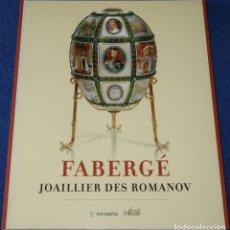 Joyeria: FABERGÉ - JOAILLIER DES ROMANOV - FONDS MERCATOR - EUROPALIA (2005). Lote 277203488