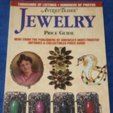 Joyeria: ANTIQUETRADER - JEWELRY - PRICE GUIDE - KRAUSE PUBLICATIONS (2001). Lote 277204558