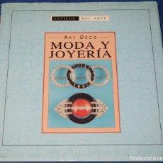 Joyeria: ESTILOS DEL ARTE - ART DECÓ - MODA Y JOYERÍA - EDIMAT (2000). Lote 277204773