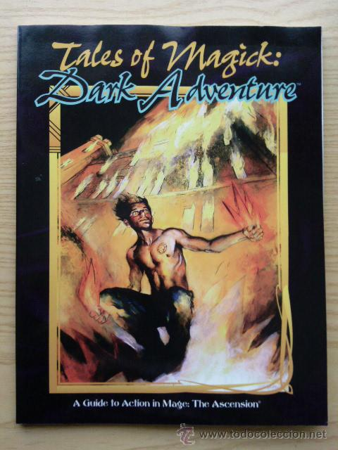 TALES OF MAGICK - DARK ADVENTURE - A GUIDE TO ACTION IN MAGE: THE ASCENSION - ROL (Juguetes - Rol y Estrategia - Juegos de Rol)