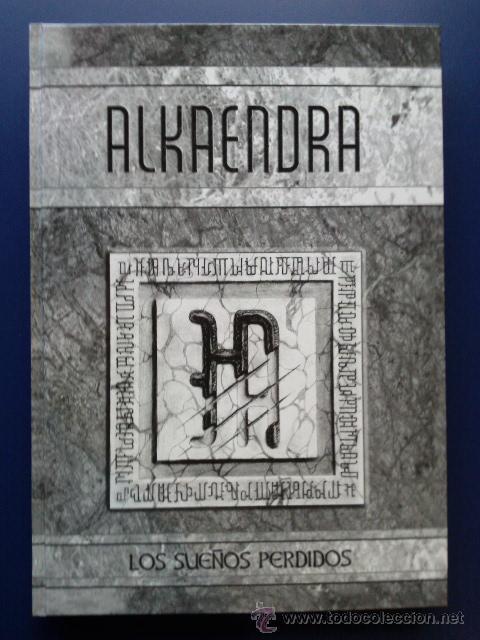 ALKAENDRA - LOS SUEÑOS PERDIDOS - FRANCISCO J. RIO LORDA - PUBLICADO POR ALKAENDRA - ROL (Juguetes - Rol y Estrategia - Juegos de Rol)