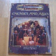 Juegos Antiguos: DUNGEONS & DRAGONS - ENEMIES AND ALLIES - INGLÉS - JUEGO DE ROL - WOTC 2001 D&D D20 3.0. Lote 30259481