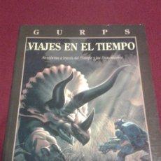 Juegos Antiguos: GURPS VIAJES EN EL TIEMPO ROL LA FACTORIA DE IDEAS. Lote 30437819