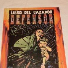 Juegos Antiguos: LIBRO DEL CAZADOR - DEFENSOR - CAZADOR LA VENGANZA - ROL - LA FACTORIA. Lote 30958358