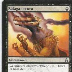 Juegos Antiguos: +-+ CR07 - MAGIC THE GATHERING - RAFAGA OSCURA - INSTANTANEO. Lote 33637016