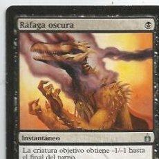 Juegos Antiguos: +-+ CR22 - MAGIC THE GATHERING - RAFAGA OSCURA - INSTANTANEO. Lote 33638234