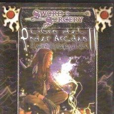 Juegos Antiguos: SWORD & SORCERY EL LIBRO DEL PODER ARCANO II. Lote 39988698