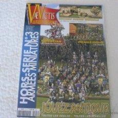 Juegos Antiguos: REVISTA VAE VICTIS HORS SERIE Nº 3 ARMÉES MINIATURES HISTOIRE & COLLECTIONS. Lote 40013469