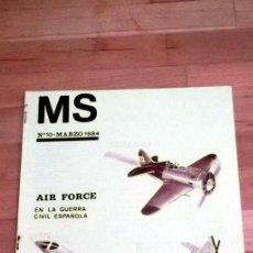 Juegos Antiguos: REVISTA MS Nª10 MARZO1984 WARGAMES AIR FORCE EN LA GUERRA CIVIL ESPAÑOLA. Lote 41245153
