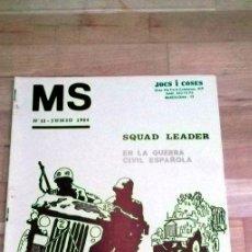 Juegos Antiguos: REVISTA MS Nª11 JUNIO 1984 WARGAMES SQUAD LEADERS GUERRA CIVIL ESPAÑOLA. Lote 41245186