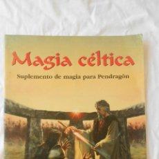 Juegos Antiguos: JOC INTERNACIONAL MAGIA CELTICA SUPLEMENTO DE MAGIA PARA PENDRAGON 1 EDICION 1994. Lote 41457464