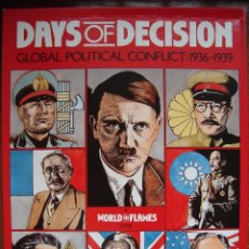Juegos Antiguos: DAYS OF DECISION - GLOBAL POLITICAL CONFLICT 1936-1939 - ADG. Lote 41808529