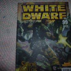 Juegos Antiguos: WHITE DWARF 99 JULIO EL SEÑOR DE LOS ANILLOS WARHAMMMER. Lote 44431291