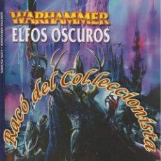 Juegos Antiguos: WARHAMMER, ELFOS OSCUROS, UN SUPLEMENTO DE EJERCITOS WARHAMMER, GAY THORPE, GAMES WORKSHOP, 2001. Lote 46439099