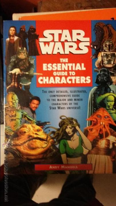 STAR WARS: THE ESSENTIAL GUIDE TO CHARACTERS. (Juguetes - Rol y Estrategia - Otros)