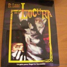 Jogos Antigos: EL LIBRO DE LA LOCURA, PARA MAGO LA ASCENSIÓN. JUEGO DE ROL. LA FACTORÍA DE IDEAS.. Lote 198971362
