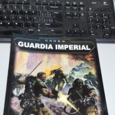 Juegos Antiguos: CODEX GUARDIA IMPERIAL - WARHAMMER 40.000 / GAMES WORKSHOP. Lote 151710880