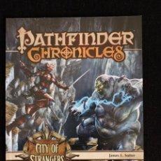 Juegos Antiguos: PATHFINDER CRONICLES - CITY OF STRANGERS - INGLÉS - ROL. Lote 54435452