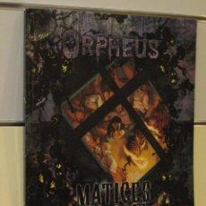 Juegos Antiguos: ORPHEUS MATICES DE GRIS MUNDO DE TINIEBLAS LA FACTORIA OFERTA (ANTES 26,75 €). Lote 56598219