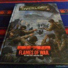 Juegos Antiguos: FLAMES OF WAR OVERLORD LA INVASIÓN ALIADA DE FRANCIA JUNIO SEPTIEMBRE DE 1944 EN CASTELLANO 300 PGNS. Lote 56637716