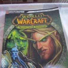 Juegos Antiguos: M69 LIBRO WORLD OF WARCRAFT THE BURNING CRUSADE OFFICIAL STRATEGY GUIDE EN ESPAÑOL 2007. Lote 66083634