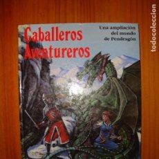 Juegos Antiguos: CABALLEROS AVENTUREROS. UNA AMPLIACIÓN DEL MUNDO DE PENDRAGÓN - GREG STAFFORD - JOC INTERNACIONAL. Lote 92099485